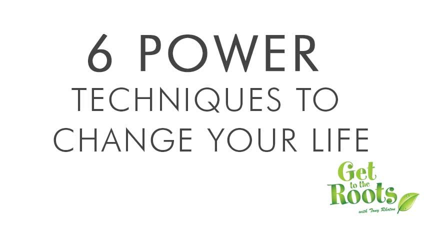 power techniques to change your life
