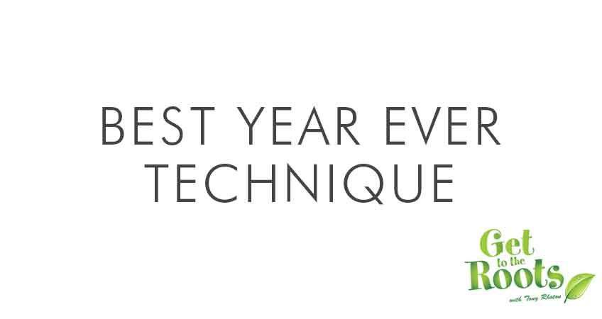 Best Year Ever Technique