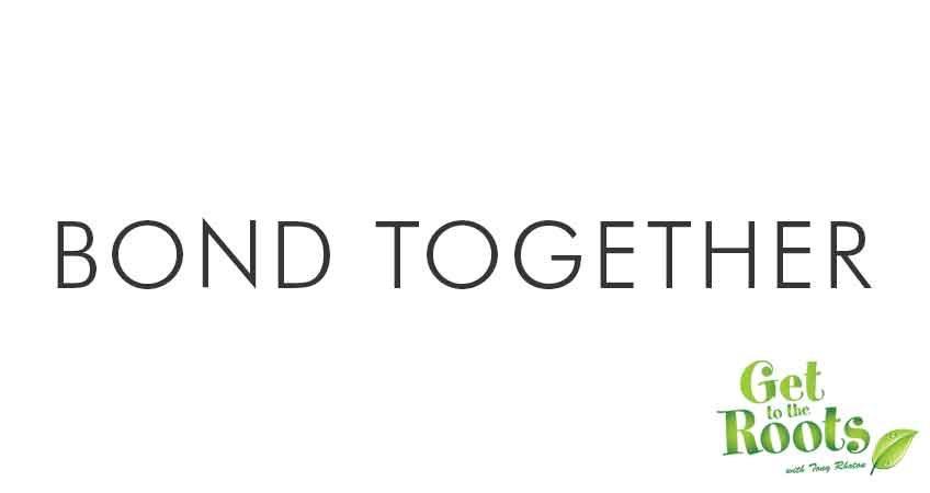 bond together