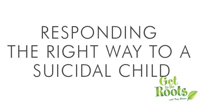 Responding to a suicidal child